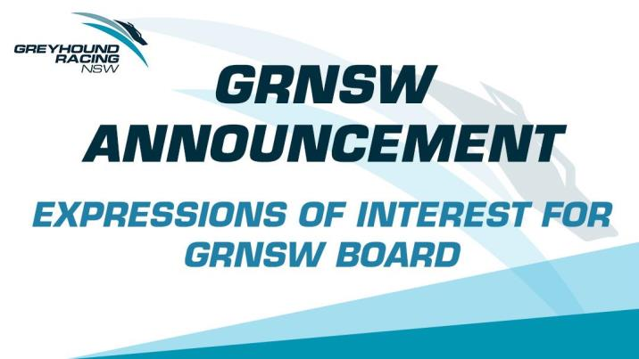 EXPRESSIONS OF INTEREST FOR GRNSW BOARD DIRECTORS